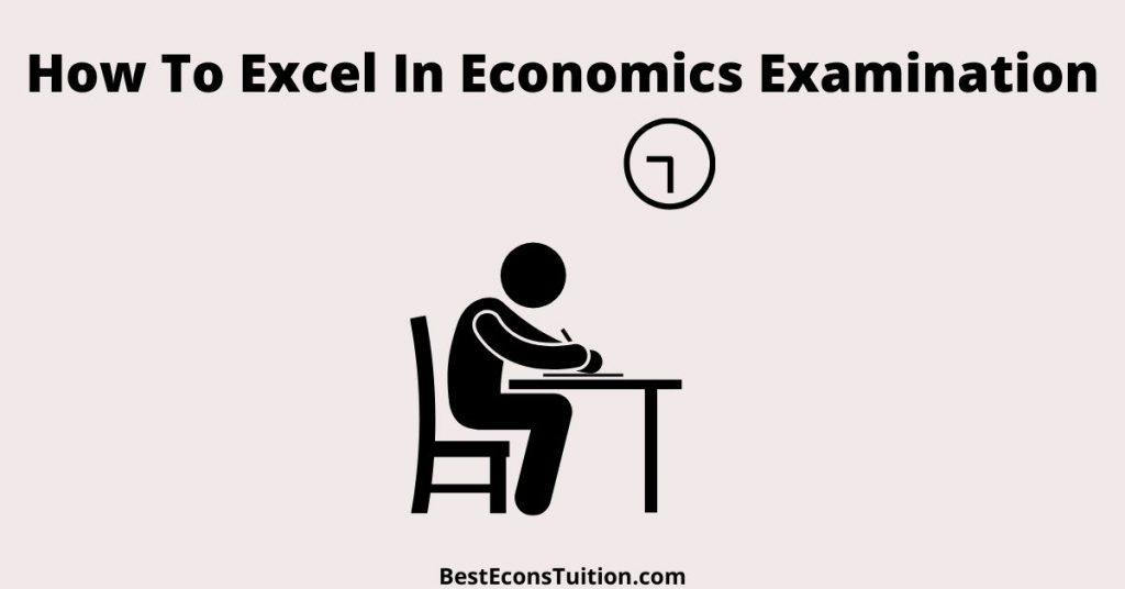 How To Excel In Economics Examination