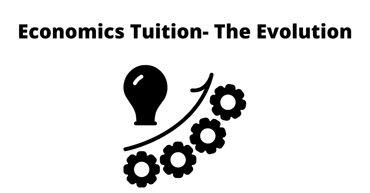 Economics Tuition- The Evolution