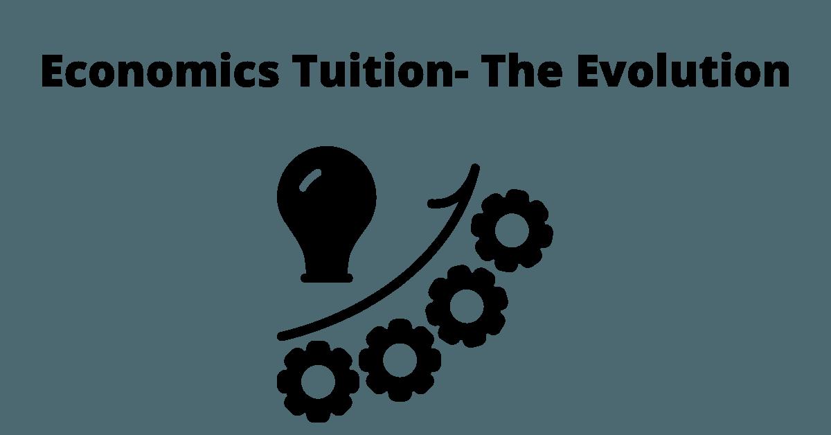 Economics Tuition- The Evolution